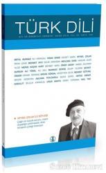 Türk Dili Dergisi Sayı: 769 Yıl: 65 Ocak 2016