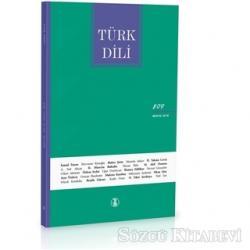 Türk Dili Dil ve Edebiyat Dergisi Sayı: 809 Mayıs 2019