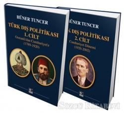 Türk Dış Politikası 1. Cilt Osmanlı'dan Cumhuriyet'e (1789-1920) - Türk Dış Politikası 2. Cilt Cumhuriyet Dönemi (1920-2002)