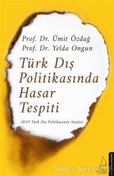 Türk Dış Politikasında Hasar Tespiti