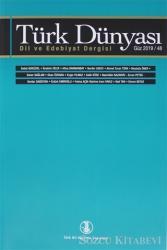 Türk Dünyası Dil ve Edebiyat Dergisi: Güz 2019/ 48. Sayı