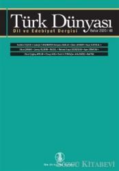 Türk Dünyası Dil ve Edebiyat Dergisi Sayı: 49 Bahar 2020