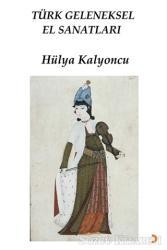 Türk Geleneksel El Sanatları