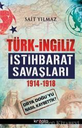 Türk - İngiliz İstihbarat Savaşları
