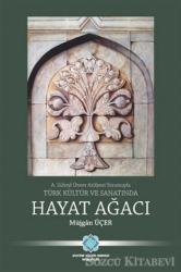 Türk Kültür ve Sanatında Hayat Ağacı