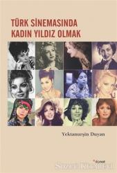 Türk Sinemasında Kadın Yıldız Olmak