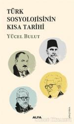 Türk Sosyolojisinin  Kısa Tarihi
