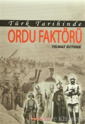 Türk Tarihinde Ordu Faktörü