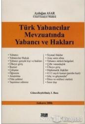 Türk Yabancılar Mevzuatında Yabancı ve Hakları