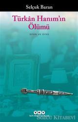 Türkan Hanım'ın Ölümü