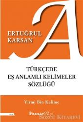 Türkçede Eş Anlamlı Kelimeler Sözlüğü