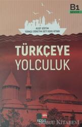 Türkçeye Yolculuk B1 Ders Kitabı