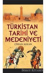 Türkistan Tarihi ve Medeniyeti