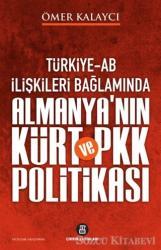 Türkiye-AB İlişkileri Bağlamında Almanya'nın Kürtve PKK Politikası