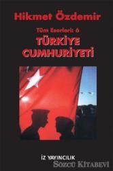 Türkiye Cumhuriyeti Tüm Eserleri 6