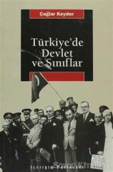 Türkiye'de Devlet ve Sınıflar