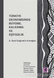 Türkiye Ekonomisinde Büyüme, Kalkınma ve Eşitsizlik
