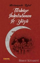 Türkiye İnkılabının İç Yüzü