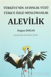Türkiye'nin Aydınlık Yüzü Türk'e Özgü Müslümanlık Alevilik
