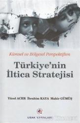 Türkiye'nin İltica Stratejisi