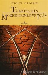 Türkiye'nin Modernleşmesi ve İslam