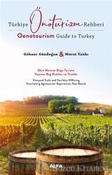 Türkiye Önoturizm Rehberi - Oenotourism Guide to Turkey