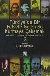 Türkiye'de Bir Felsefe Gelen-ek-i Kurmaya Çalışmak 2