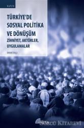 Türkiye'de Sosyal Politika ve Dönüşüm