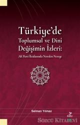 Türkiye'de Toplumsal ve Dini Değişimin İzleri