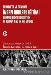 Türkiye'de ve Dünyada İnsan Hakları Eğitimi