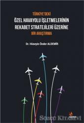 Türkiye'deki Özel Havayolu İşletmelerinin Rekabet Stratejileri Üzerine Bir Araştırma