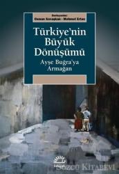 Türkiye'nin Büyük Dönüşümü