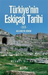 Türkiye'nin Eskiçağ Tarihi 3