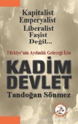 Türkiye'nin Geleceği İçin Kadim Devlet