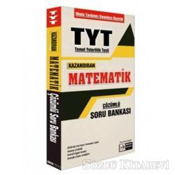 TYT Kazandıran Matematik Çözümlü Soru Bankası