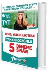 TYT Tamamı Çözümlü 5 Deneme Sınavı