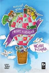 Uçan Kitaplık - Mucize Kasabası