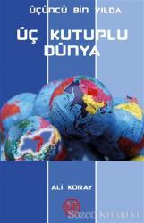 Üçüncü Bin Yılda Üç Kutuplu Dünya