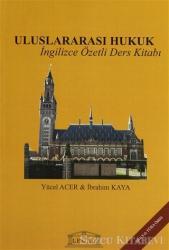 Uluslararası Hukuk - İngilizce Özetli Ders Kitabı