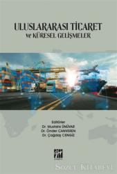 Uluslararası Ticaret ve Küresel Gelişmeler