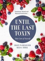 Until The Last Toxin