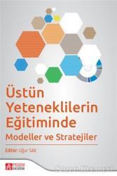 Üstün Yeteneklilerin Eğitiminde Modeller ve Stratejiler