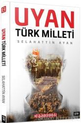 Uyan Türk Milleti