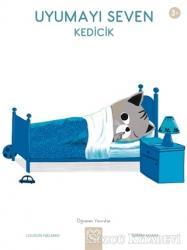 Uyumayı Seven Kedicik - Öğrenen Yavrular