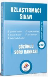 Uzlaştırma Sınavı Çözümlü Soru Bankası 2021