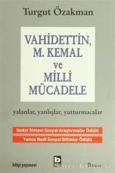 Vahidettin, M. Kemal ve Milli Mücadele