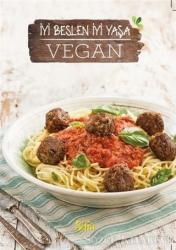Vegan: İyi Beslen İyi Yaşa (Sofra Kış Özel)