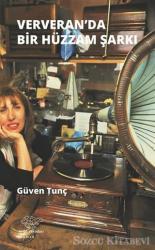 Ververan'da Hüzzam Bir Şarkı
