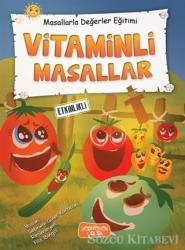 Vitaminli Masallar - Masallarla Değerler Eğitimi