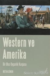 Western ve Amerika Bir Ulus - Uygarlık Kurgusu